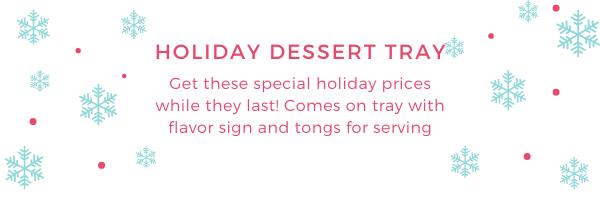 2020 Holiday Dessert Tray