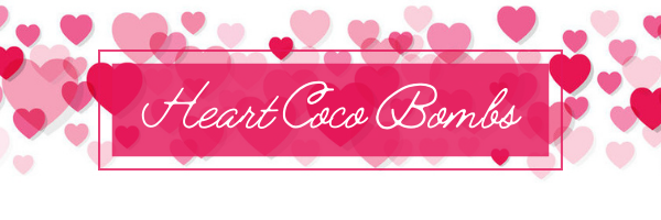Try our Coco Bombs this Valentine's