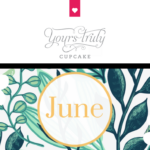 June at Yours Truly Cupcake